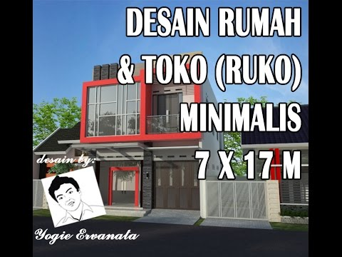 Desain Rumah Dan Toko Ruko Minimalis 2 Lantai 7x17m Youtube