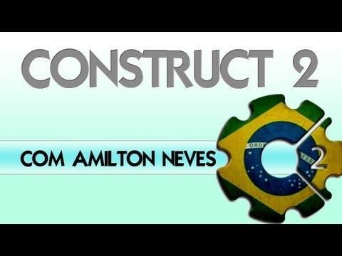 Criação de jogos - Construct 2 - Aula 1 BASICO COm Amilton Neves