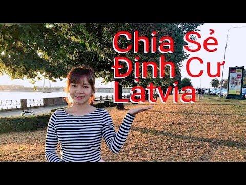 Chia Sẻ Cuộc Sống Định Cư Người Việt Tại Latvia – Châu Âu