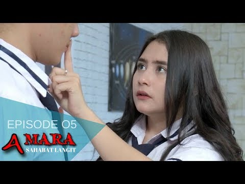 Amara Sahabat Langit - Episode 05 | Sinetron 2017