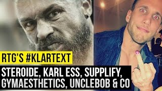 RTG's Klartext - Steroide, Karl Ess, Tim Gabel, Supplify, GA, UncleBob Werbehuren Fitness Realtalk