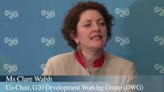 The G20's Development Agenda: an Interview with G20 Development Working Group Co-Chair Clare Walsh