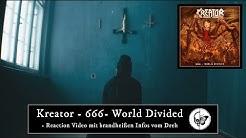 """Kreator - """"666 - World Divided"""" - Reaction Video mit exklusiven Eindrücken vom Dreh"""