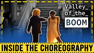 Inside The Choreography | Valley Of the Boom ep1