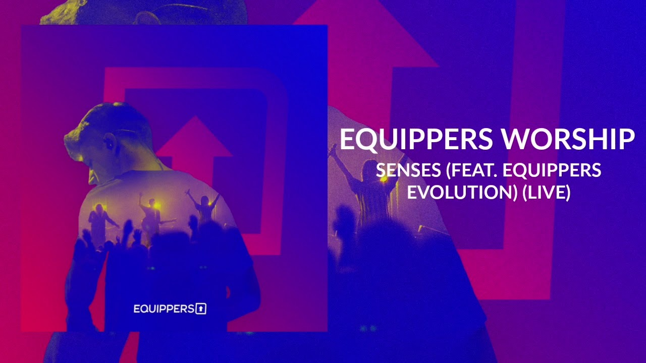 Equippers Worship -