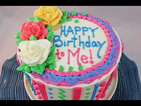 Birthday Cakes Near Me.How To Make A Birthday Cake Beginners Tutorial