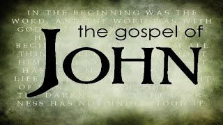 The Book of John w/ Pastor Nathan Roybal #8