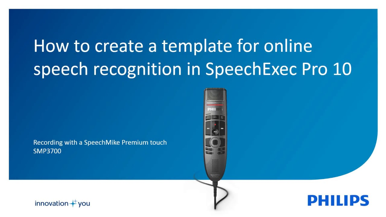 SpeechExec Pro 10 - How to create a template for online speech ...