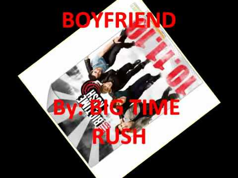 BOYFRIEND (Download Link)__ NEW BIG TIME RUSH SONG___FULL SONG_