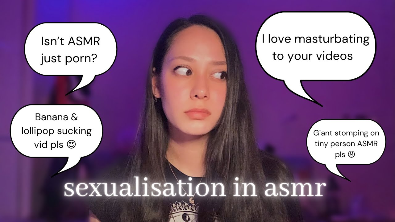 ASMRTISTS AREN'T PORN STARS.    sexualisation in the asmr community