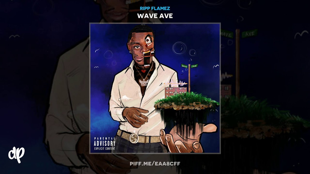 Ripp Flamez — Way Up X Stay That [Wave Ave]