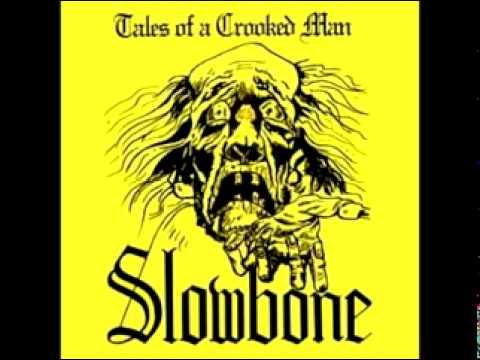 SLOWBONE - The Last Goodbye