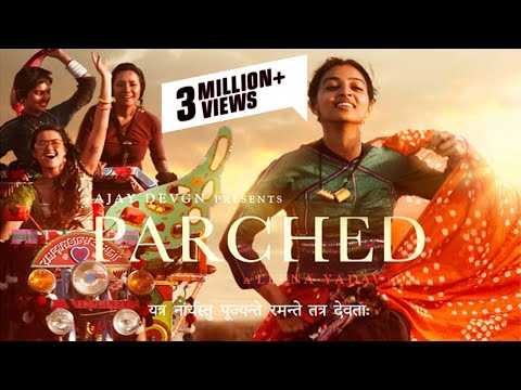 Parched Hindi Movie  Promotion Video -...