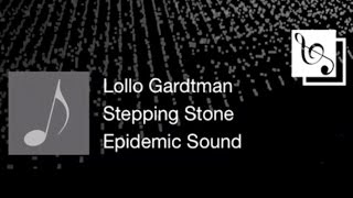 【Wei S】Stepping Stone - Lollo Gardtman (HD)(SONG)(歌曲)