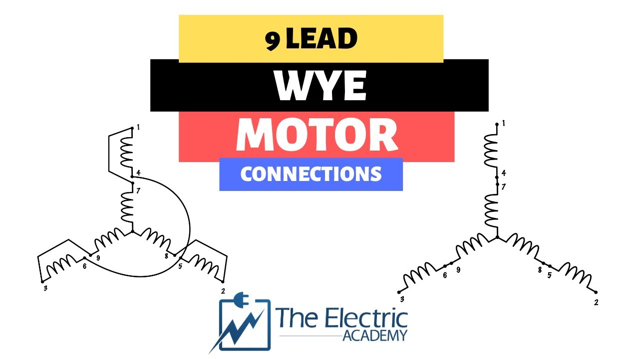 NINE LEAD WYE MOTOR CONNECTIONS: How to make the high voltage AND low  voltage connections - YouTube [ 720 x 1280 Pixel ]