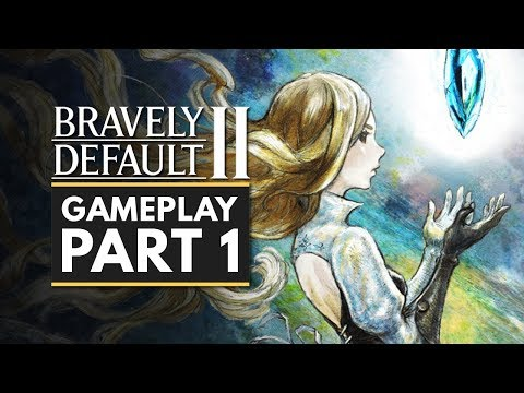 BRAVELY DEFAULT 2 | Gameplay Part 1 - First 30 Minutes (Nintendo Switch Demo)