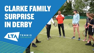 When the Clarkes surprised tennis mad family in Derby