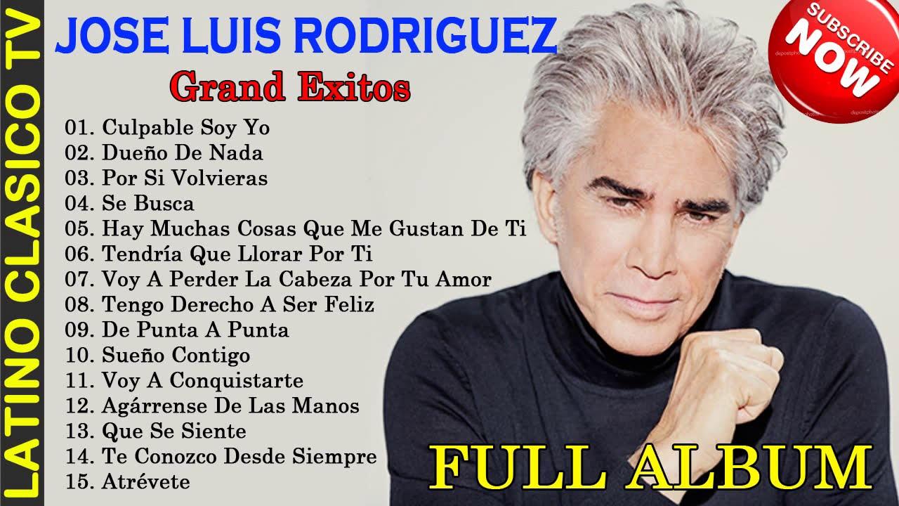 Jose Luis Rodriguez Lo Mejor The Best Las 15 Mejores Canciones De Jose Luis Rodriguez Youtube