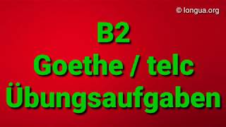 B2 Goethe / telc Grammatik Übungsaufgaben - Bausteine - Deutsch lernen