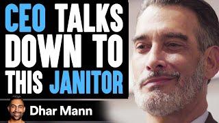 CEO Talks Down To Janitor, Wife Teaches Him A Lesson | Dhar Mann