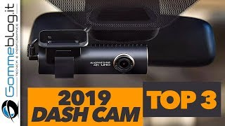 2019 TOP 3 HIGH-END DASHCAM  📷 You Can Buy on Amazon