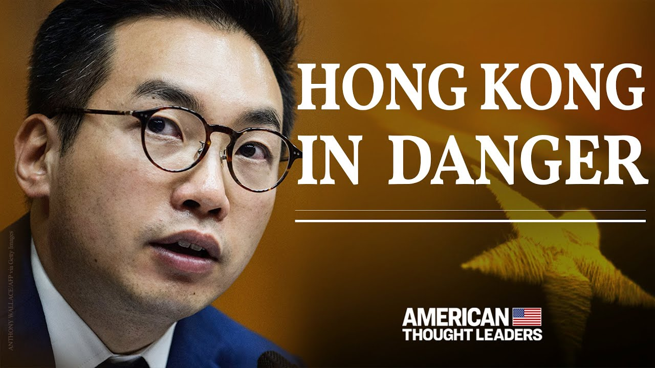 Hong Kong on Verge of Losing Freedoms to Communist China—Hong Kong Lawmaker Alvin Yeung