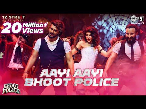 Aayi Aayi Bhoot Police | Saif Ali Khan, Arjun K, Jacqueline | Vishal Dadlani, Sunidhi | Sachin-Jigar