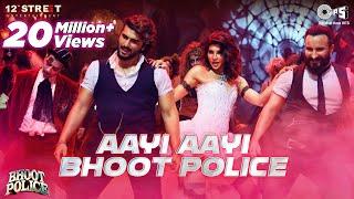 Download Aayi Aayi Bhoot Police | Saif Ali Khan, Arjun K, Jacqueline | Vishal Dadlani, Sunidhi | Sachin-Jigar