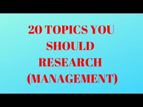 20 Topics You Should Research On In Management