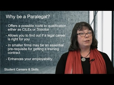 Why be a Paralegal? (Routes into Law: Part 25)