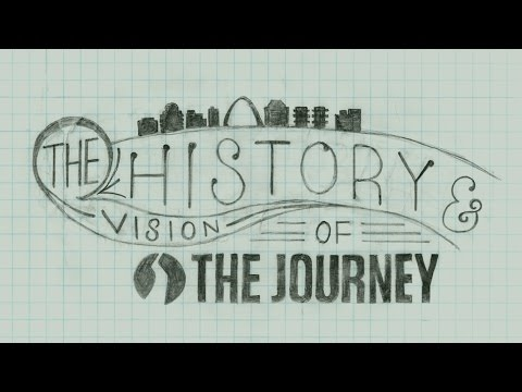 The History and Vision of The Journey