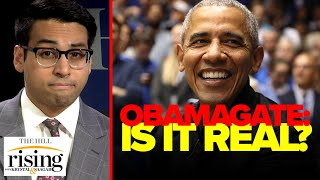 Saagar Enjeti: Obamagate is real and the media can't just ignore it