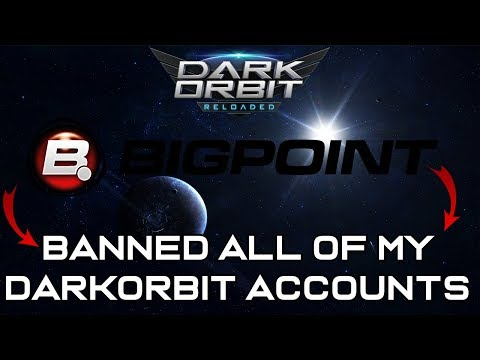 Bigpoint Banned All Of My DarkOrbit Accounts.. [ENG/TR]