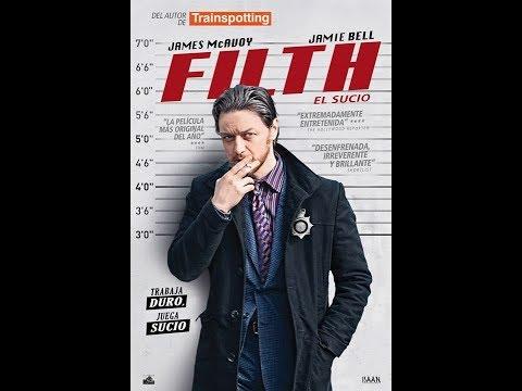 FILTH (EL SUCIO) - CINE Comedia Sucia - Original Subtítulos - James McAvoy - Película Film 2013