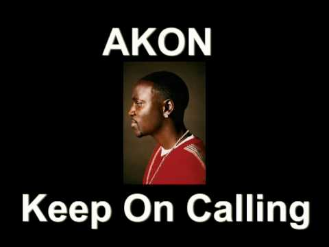 Keep On Calling Akon Feat P Money
