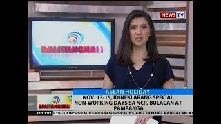 BT: Nov. 13-15, idineklarang special non-working days sa NCR, Bulacan at Pampanga