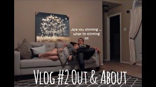 Vlog #2 Out & About