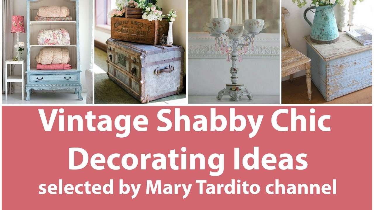Vintage Shabby Chic Decorating Ideas