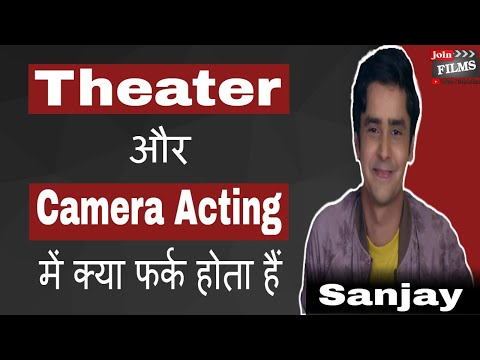 Film Acting Vs Theatre Acting - Know The Difference | Sanjay Chaudhary Interview | #FilmyFunday