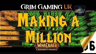 WoW Making a Million: A look at our profession