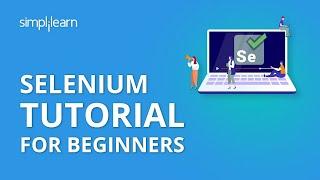 selenium Tutorial For Beginners  Selenium Automation Testing Tutorial  Selenium  Simplilearn