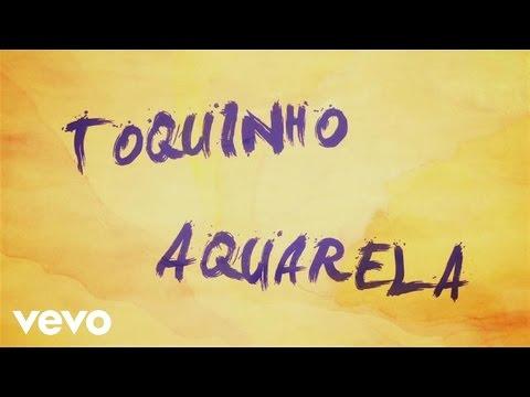 Toquinho - Aquarela (Acquarello) (Lyric Video)