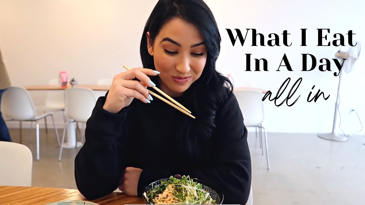 """A Realistic Full Day Of Eating """"All In"""" (What I Eat In A Day)"""