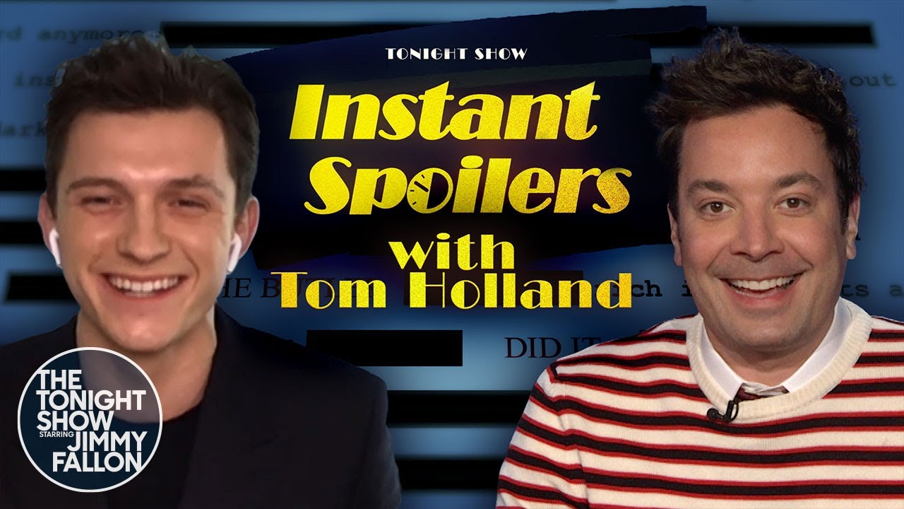 Download Instant Spoilers with Tom Holland   The Tonight Show Starring Jimmy Fallon
