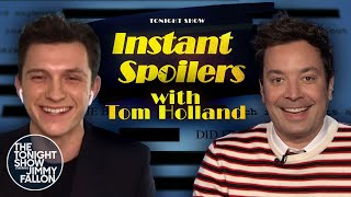 Instant Spoilers with Tom Holland | The Tonight Show Starring Jimmy Fallon