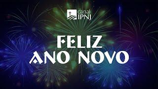 IP Nova Jerusalém | Feliz Ano Novo!