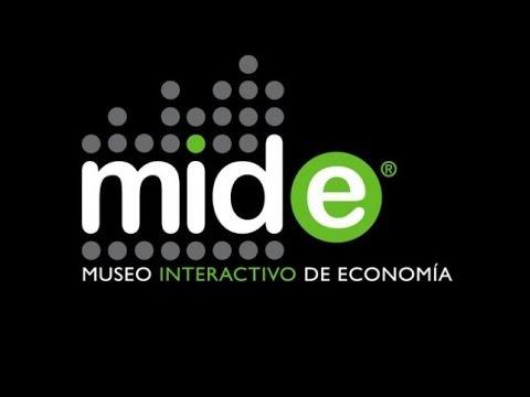 MIDE (Museo Interactivo de Economía)