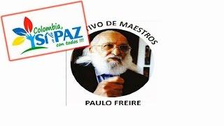 Si a la Paz... No a la Guerra - Colectivo Paulo Freire Colombia