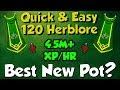 Best New Potion for 120 Herblore? [Runescape 3] 4.5M+ xp/hr & 6gp/xp!?