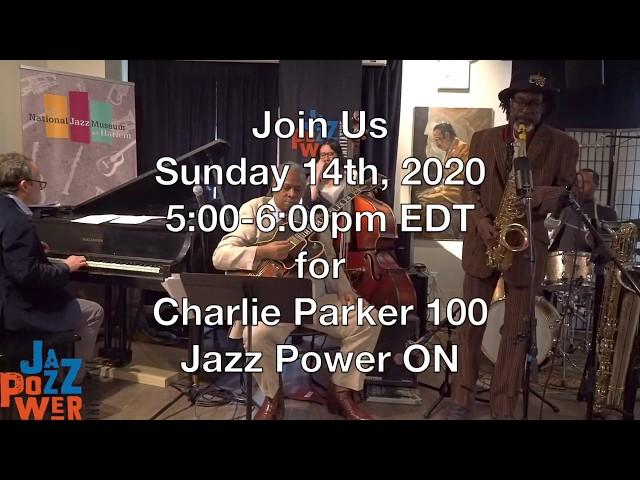 Charlie Parker 100: JazzPowerON LIVE promo